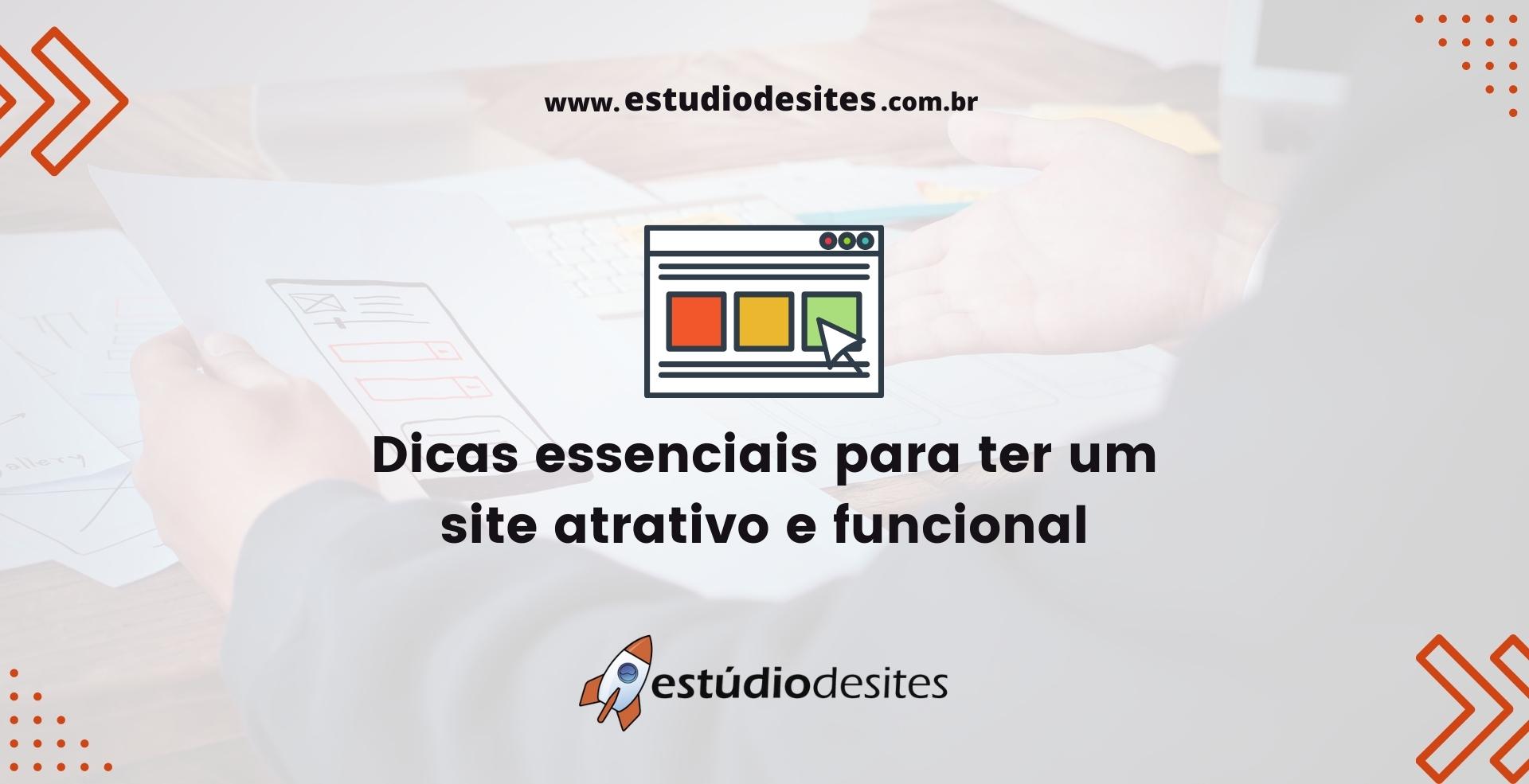 Dicas essenciais para ter um site atrativo e funcional